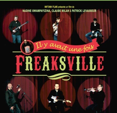 Il y avait une fois freaksville the movie