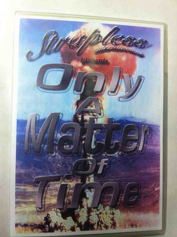 Only a Matter of Time DVD