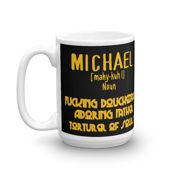 Michael | Custom Request Mug
