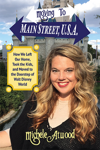 Moving To Main Street, U.S.A. by Michele Atwood