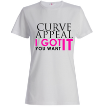 White Curve Appeal I GOT IT Shirt
