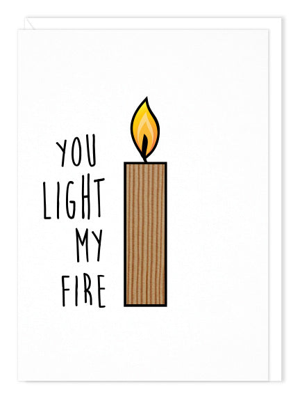 You Light My Fire