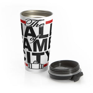 THE HALL OF FAME CITY Stainless Steel Travel Mug