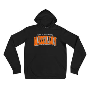 LIFE IS BETTER IN MASSILLON Unisex hoodie