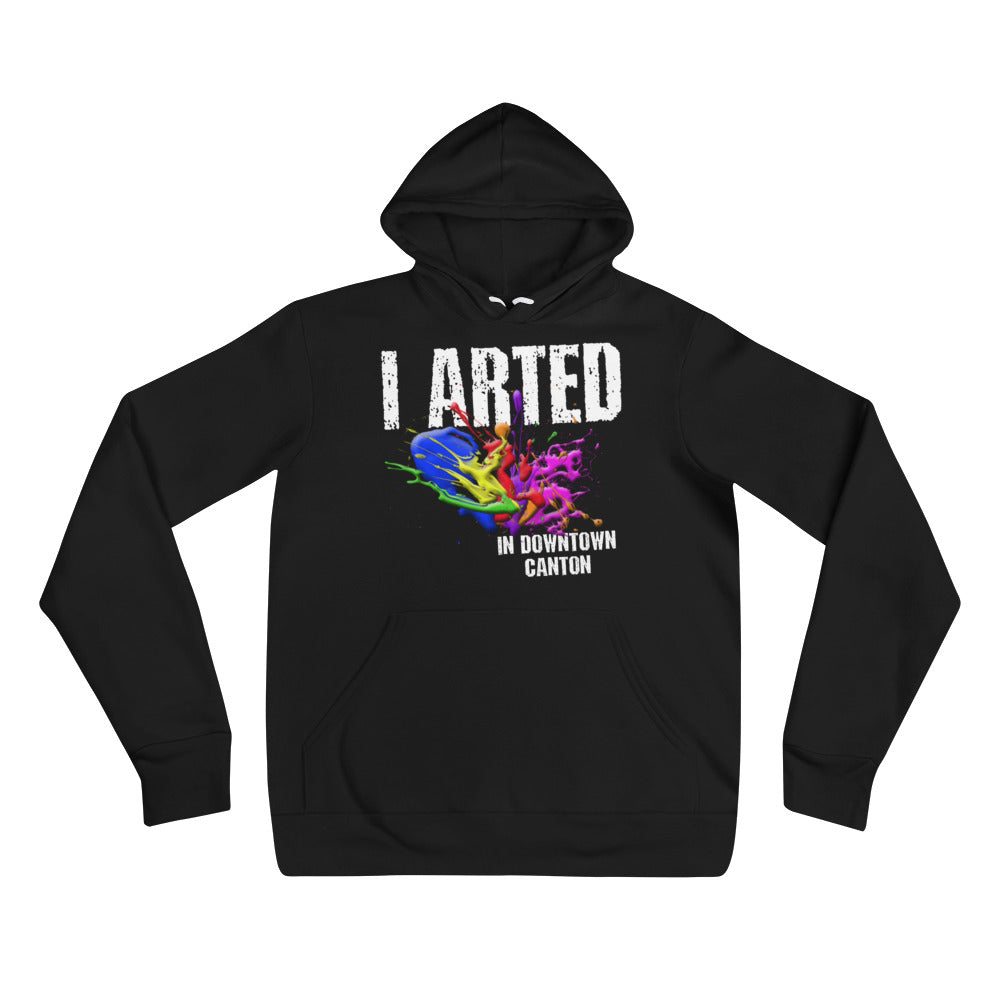 I ARTED IN DOWNTOWN CANTON Unisex hoodie