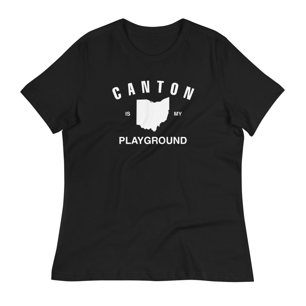 CANTON IS MY PLAYGROUND Women's Relaxed T-Shirt