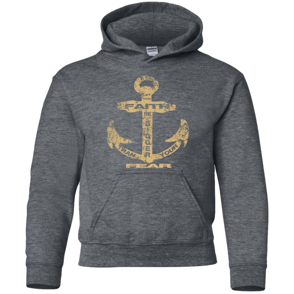 Faith Bigger Than Fear Anchor - Youth Pullover Hoodie