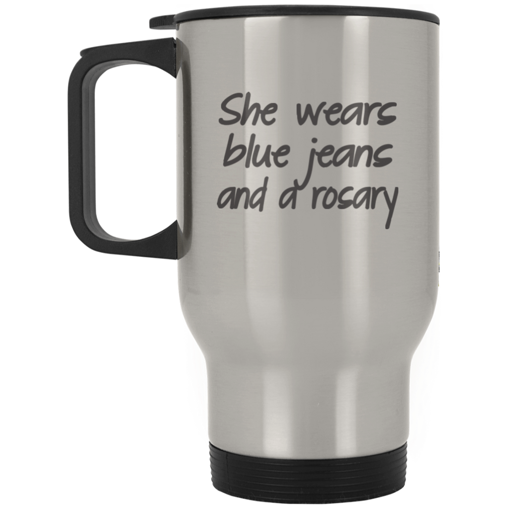 Blue Jeans and a Rosary - Silver Stainless Travel Mug