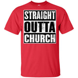 Straight Outta Church - Youth Ultra Cotton T-Shirt
