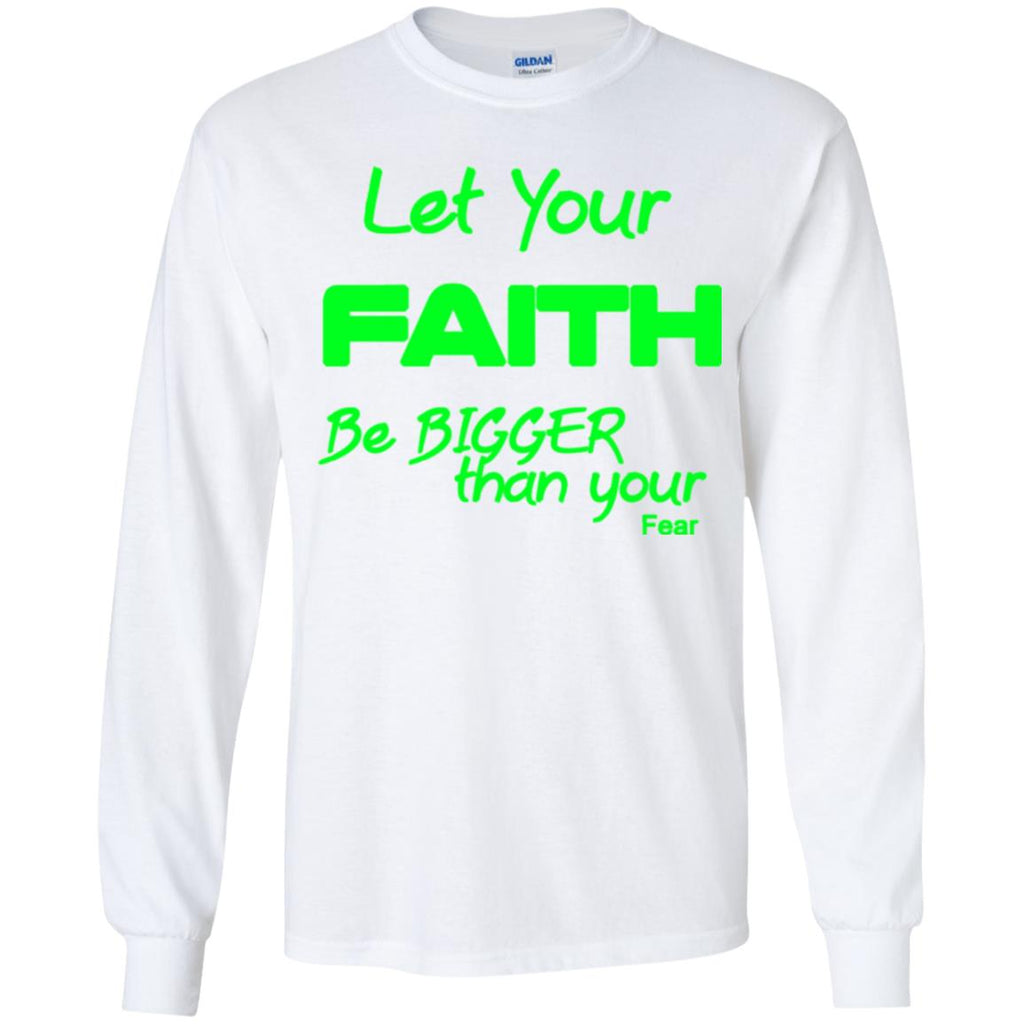 Faith Bigger Than Fear (Green) - Youth LS T-Shirt