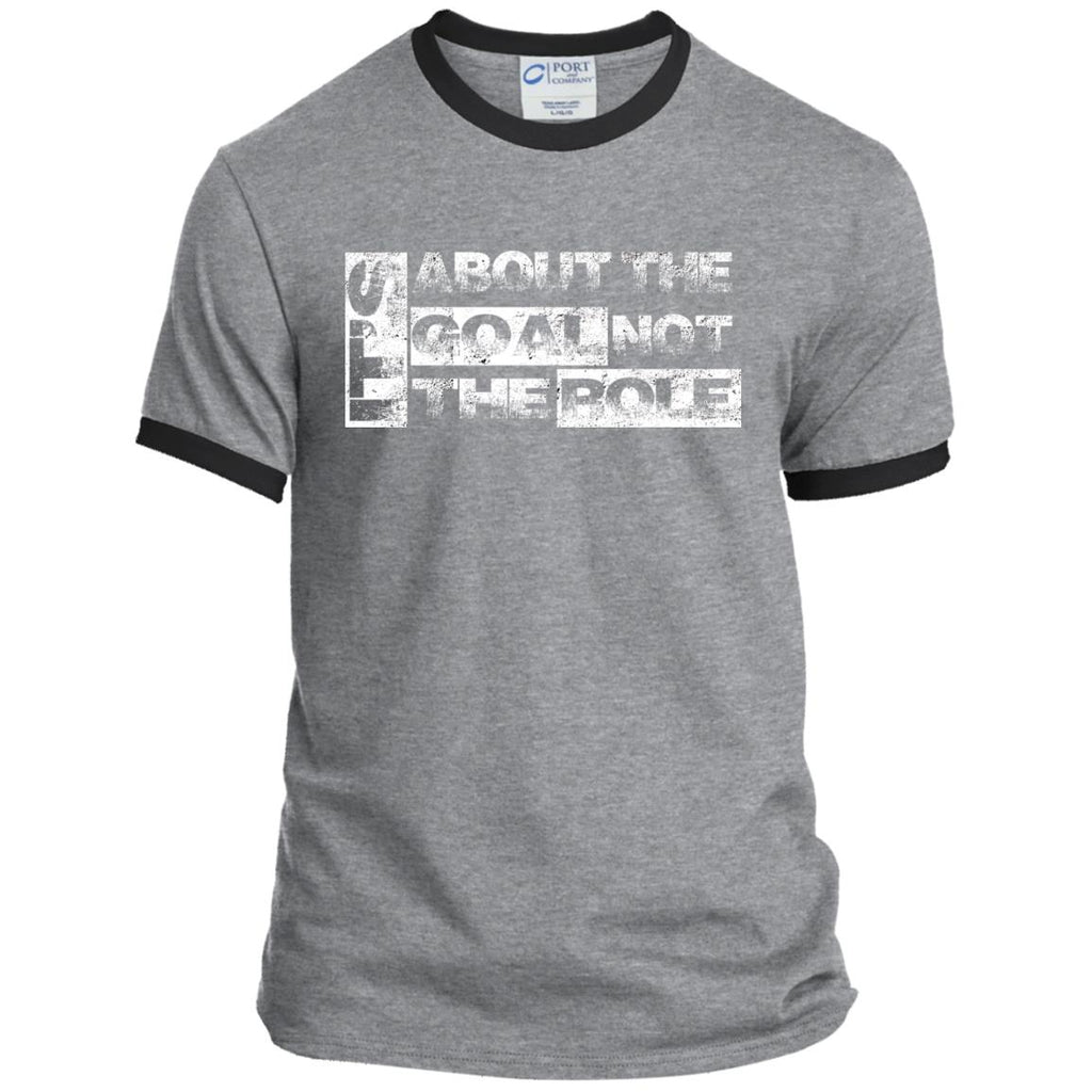 Goal Not Role - Mens Ringer Tee