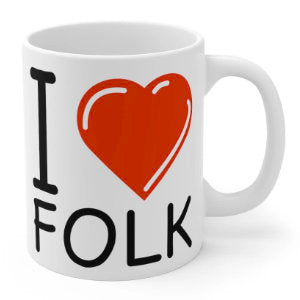 I love folk music mug