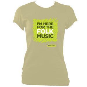 "update alt-text with template ""I'm Here For The Folk Music"" Ladies Fitted T-Shirt - T-shirt - Sand - Mudchutney"