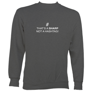 Sharp not Hashtag Sweatshirt