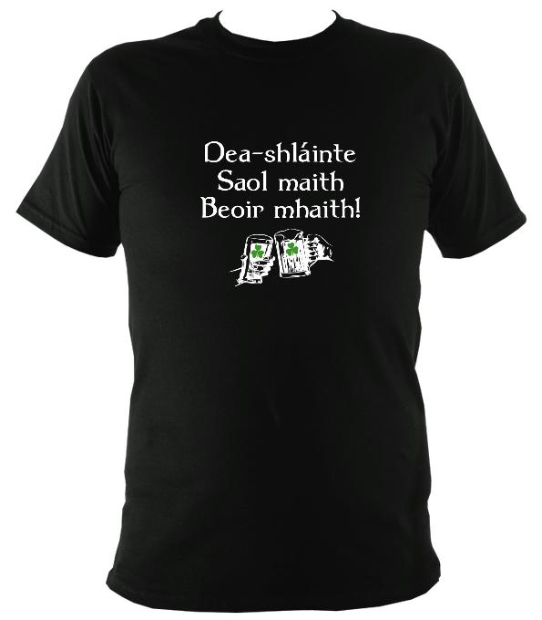 Good health, good life, good beer Irish Gaelic T-shirt - T-shirt - Black - Mudchutney