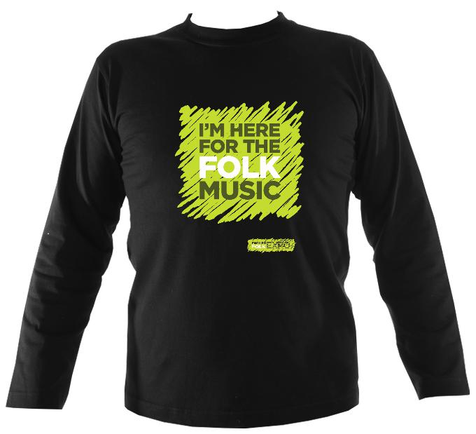 """I'm Here For The Folk Music"" Mens Long Sleeve Shirt - Long Sleeved Shirt - Black - Mudchutney"