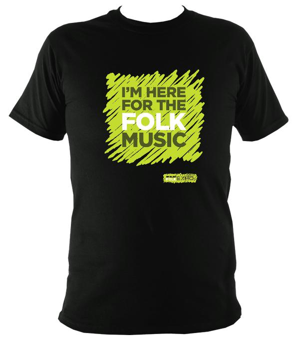 """I'm Here For The Folk Music"" T-Shirt - T-shirt - Black - Mudchutney"