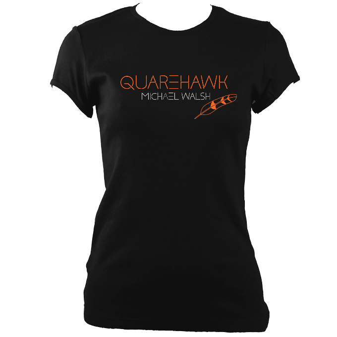"Michael Walsh ""Quarehawk"" Ladies Fitted T-shirt"