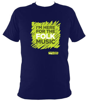 """I'm Here For The Folk Music"" T-Shirt - T-shirt - Navy - Mudchutney"