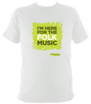"""I'm Here For The Folk Music"" T-Shirt - T-shirt - White - Mudchutney"