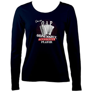 I'm an OAP - Obsessive Accordion Player - Ladies Long Sleeve Shirt - Long Sleeved Shirt - Navy - Mudchutney