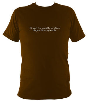 "Irish Gaelic ""every man is sociable until a cow invades his garden"" T-shirt - T-shirt - Dark Chocolate - Mudchutney"