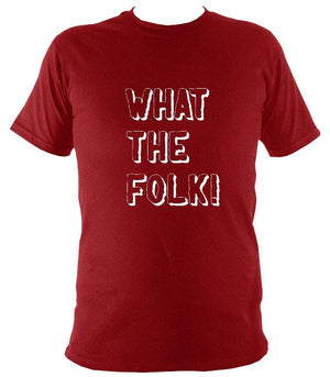 What the Folk T-Shirt - T-shirt - Antique Cherry Red - Mudchutney