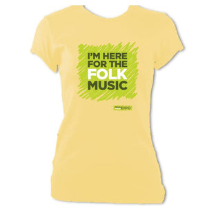 "update alt-text with template ""I'm Here For The Folk Music"" Ladies Fitted T-Shirt - T-shirt - Daisy - Mudchutney"