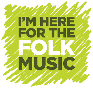 """I'm Here For The Folk Music"" T-Shirt - T-shirt - - Mudchutney"