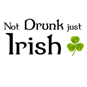 Not drunk just Irish T-shirt - T-shirt - - Mudchutney