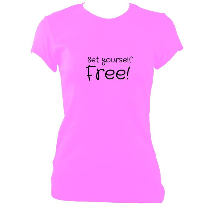"update alt-text with template ""Set yourself free"" Fitted T-shirt - T-shirt - Azalea - Mudchutney"
