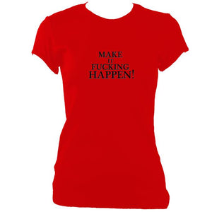 "update alt-text with template ""Make it Happen"" Fitted T-Shirt - T-shirt - Red - Mudchutney"