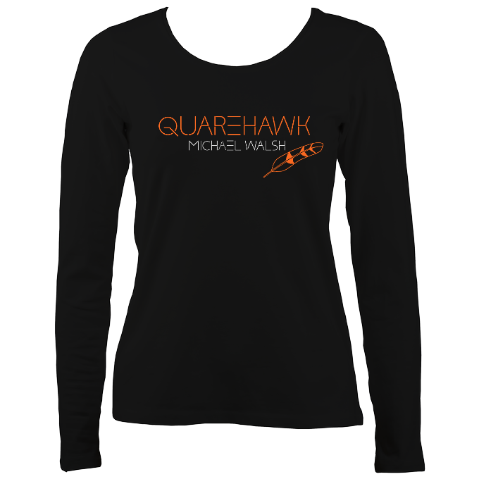 "Michael Walsh ""Quarehawk"" Womens Long Sleeve Shirt"