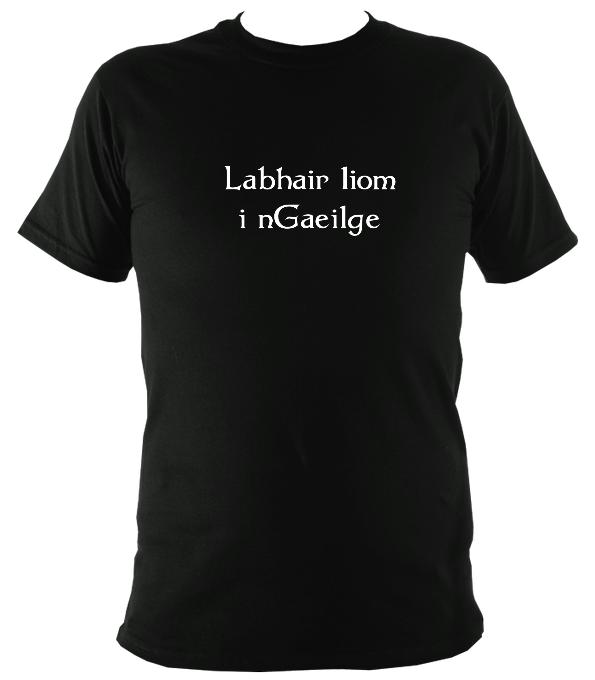 "Irish ""Talk to me in Gaelic"" T-shirt - T-shirt - Black - Mudchutney"