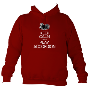 Keep Calm and Play Accordion Hoodie