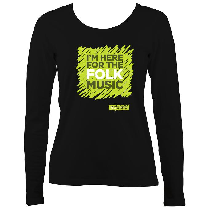 """I'm Here For The Folk Music"" Women's Long Sleeve Shirt - Long Sleeved Shirt - Black - Mudchutney"