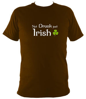 Not drunk just Irish T-shirt - T-shirt - Dark Chocolate - Mudchutney