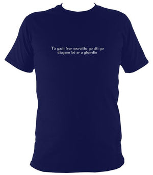 "Irish Gaelic ""every man is sociable until a cow invades his garden"" T-shirt - T-shirt - Navy - Mudchutney"