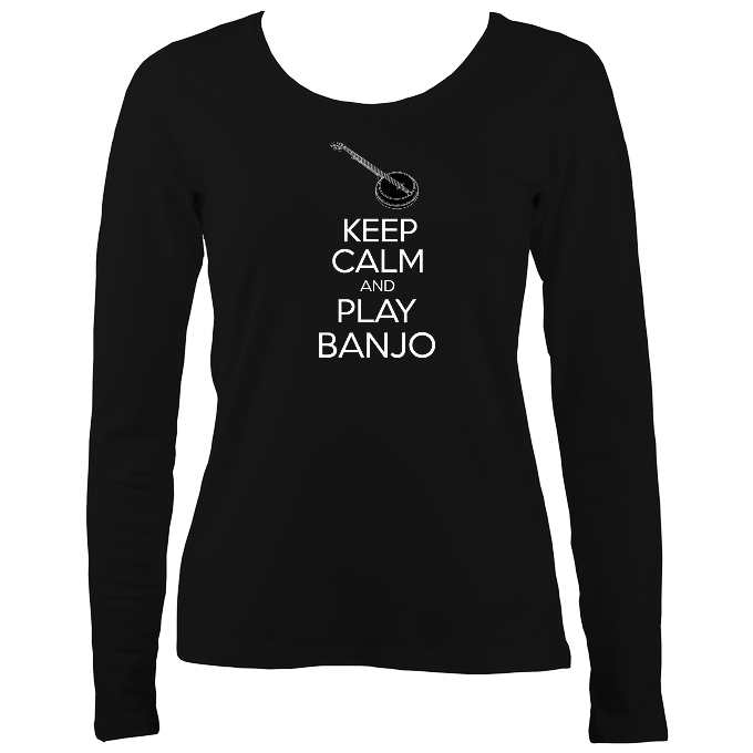 Keep Calm and Play Banjo Women's Long Sleeve Shirt