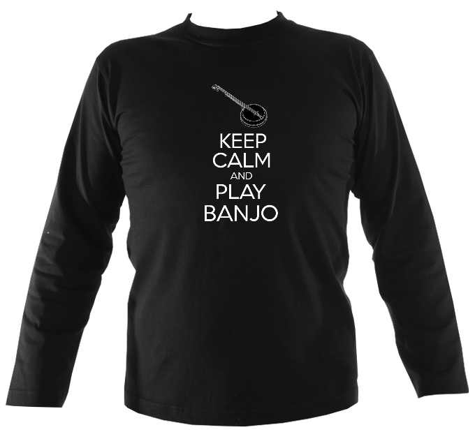 Keep Calm and Play Banjo Mens Long Sleeve Shirt