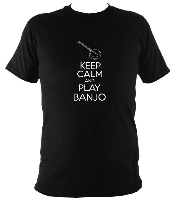Keep Calm & Play Banjo T-shirt - T-shirt - Black - Mudchutney