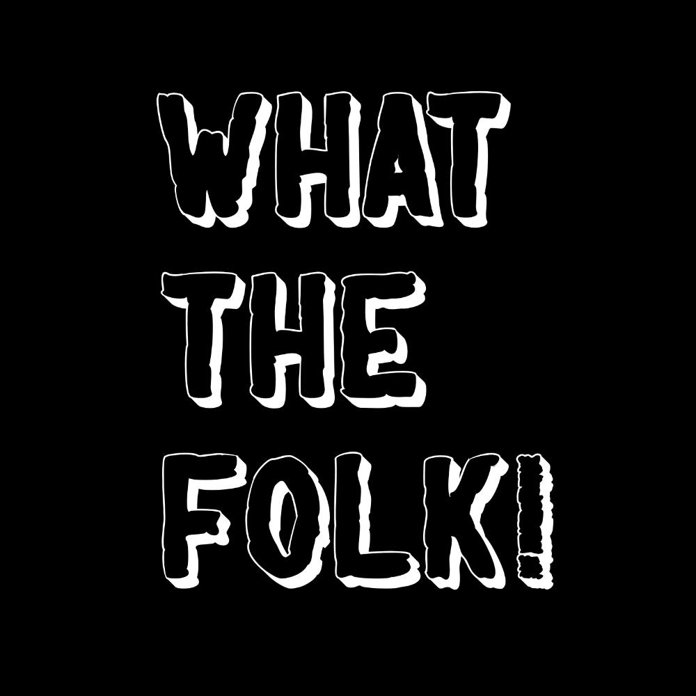 """What the Folk"" Mens Long Sleeve Shirt - Long Sleeved Shirt - - Mudchutney"