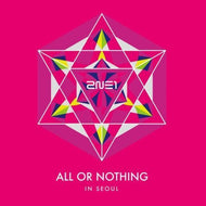 MUSIC PLAZA CD 2NE1 | 투애니원 2014 WORLD TOUR LIVE CD | ALL OR NOTHING IN SEOUL