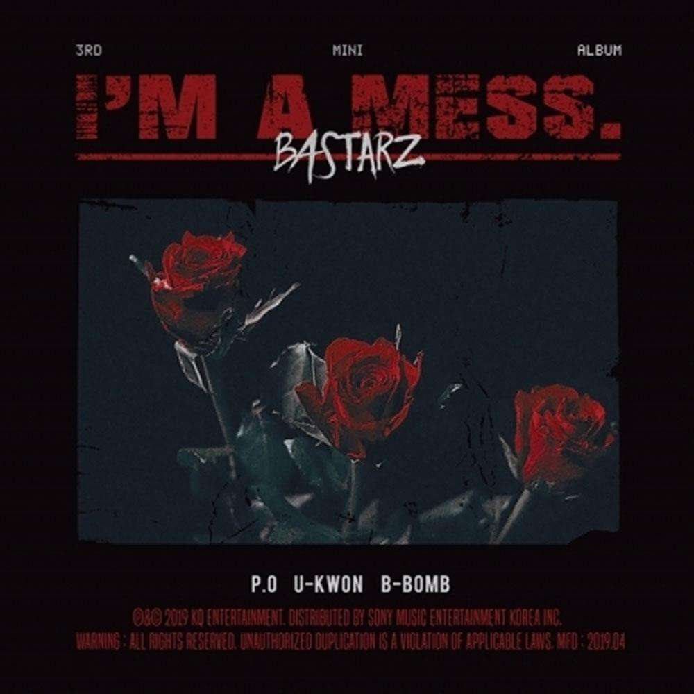 바스타즈 | BASTARZ 3RD MINI ALBUM [  I'M A MESS. ]