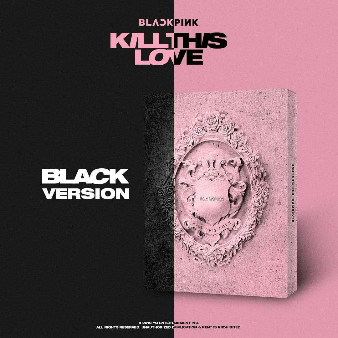 블랙핑크 | BLACKPINK 2ND MINI ALBUM [ KILL THIS LOVE ]