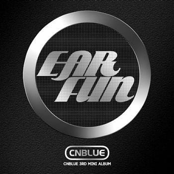 MUSIC PLAZA CD <strong>씨엔블루 CNBLUE | 3rd Mini Album-Ear Fun</strong><br/>