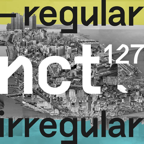 NCT127 | 엔시티 127 1ST ALBUM [ NCT #127 REGULAR-IRREGULAR ]