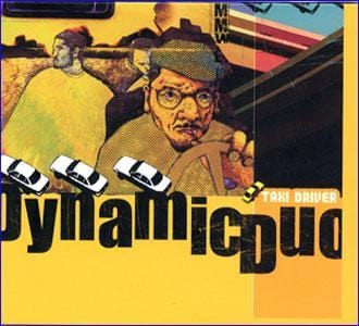 MUSIC PLAZA CD 다이나믹 듀오 Dynamic Duo | 1집-Taxi Driver