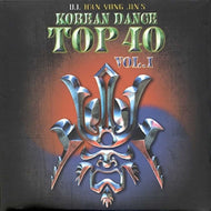 DJ 한용진의 KOREAN DANCE TOP 40 VOL.1