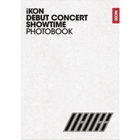<strong>아이콘 | IKON</strong><br/>iKON DEBUT CONCERT<br/>[SHOWTIME] PHOTO BOOK